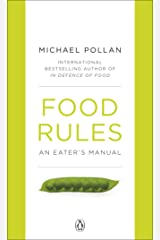 Food Rules: An Eater's Manual Kindle Edition