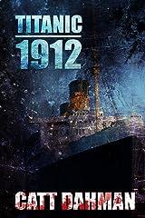 Titanic 1912 Paperback