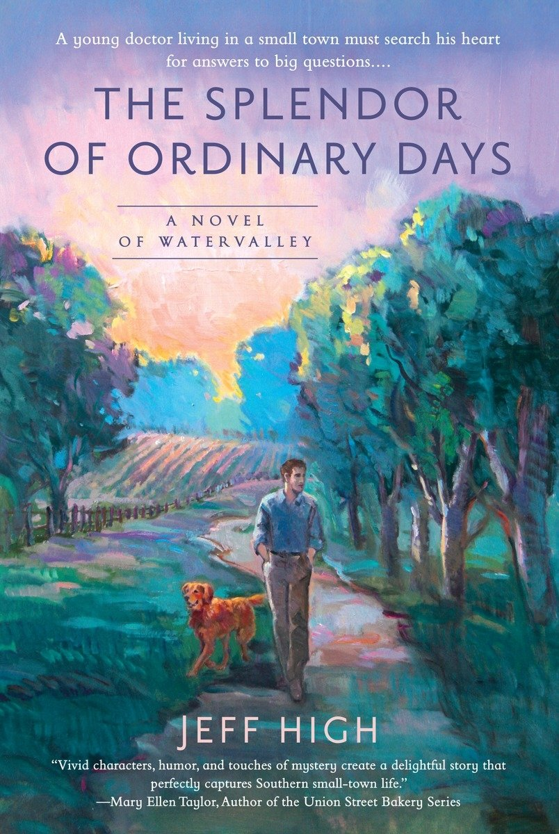 The Splendor of Ordinary Days (A Novel of Watervalley)