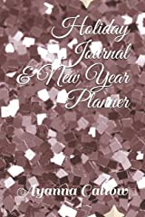 Holiday Journal & New Year Planner Paperback