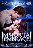 Immortal Embrace (Tears of Crimson New Orleans Vampire Bar Book 3)