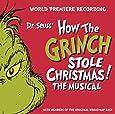 world premiere recording dr seuss how the grinch stole