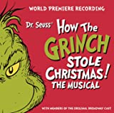 Dr. Seuss' How The Grinch Stole Christmas! The