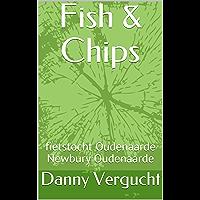Fish & Chips: fietstocht Oudenaarde Newbury Oudenaarde