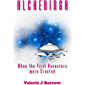 Alcheringa - When the First Ancestors Were Created: Ancient Aliens in Australia (English Edition)