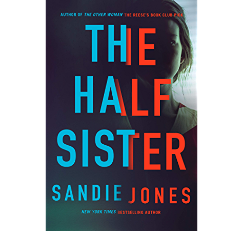 Amazon Com The Half Sister A Novel Ebook Jones Sandie Kindle Store