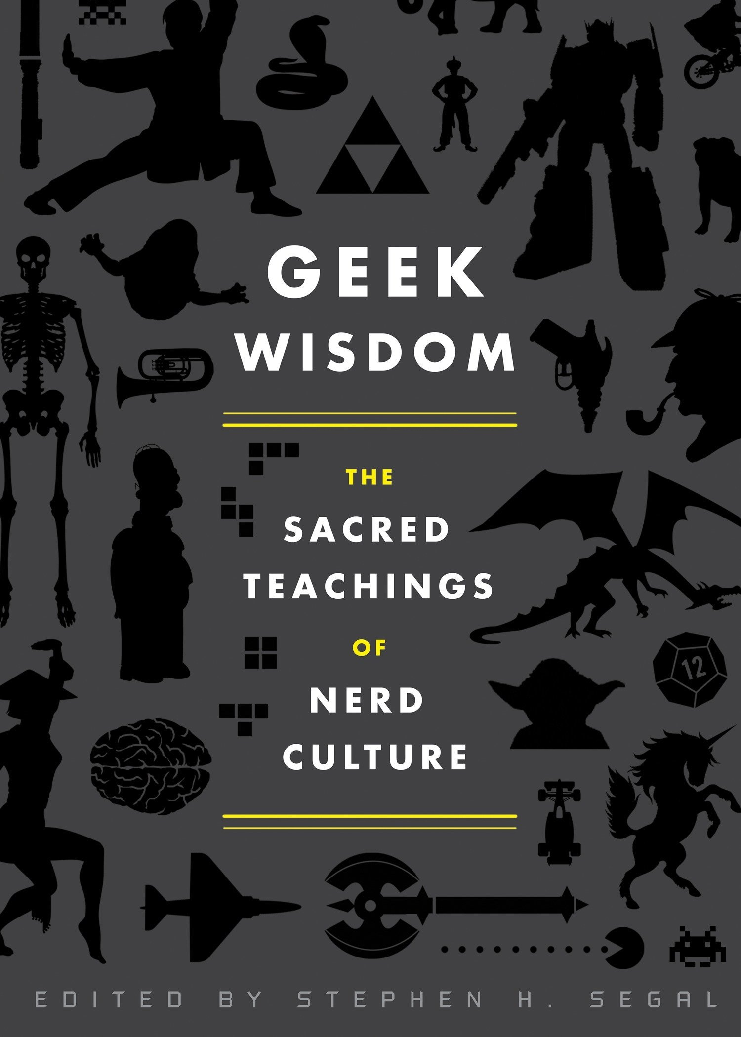 Book – Geek Wisdom: The Sacred Teachings of Nerd Culture
