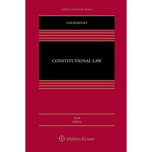 Constitutional Law (Aspen Casebook Series)