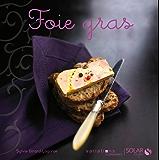 Foie gras - Nouvelles variations gourmandes
