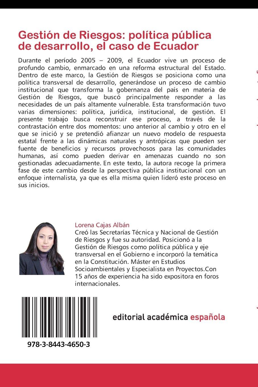 ... caso de Ecuador: Gobernanza y Gestión de Riesgos, una perspectiva institucional (Spanish Edition): Lorena Cajas Albán: 9783844346503: Amazon.com: Books