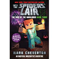 Into the Spiders' Lair: The Rise of the Warlords Book Three: An Unofficial Minecrafter's Adventure: 3