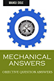 MECHANICAL ANSWERS: OBJECTIVE QUESTION ANSWERS