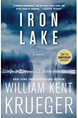 Iron Lake (20th Anniversary Edition): A Novel (Cork O'Connor Mystery Series Book 1) Kindle Edition