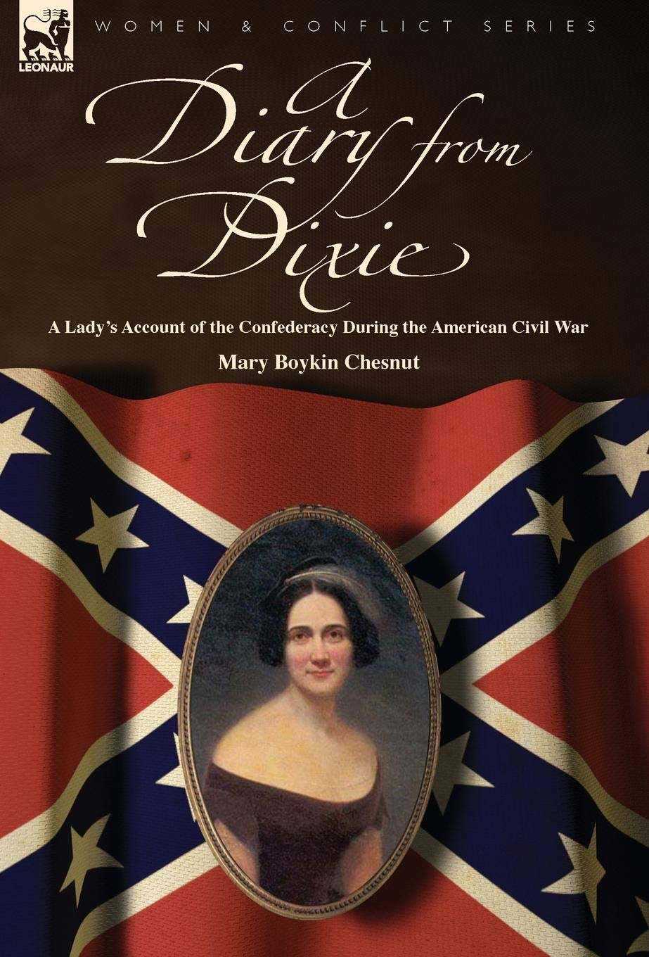 A Diary from Dixie: a Lady's Account of the Confederacy During the American Civil War PDF