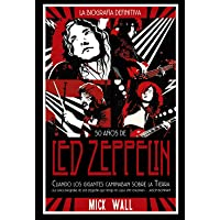Led Zeppelin: Cuando los gigantes caminaban sobre la