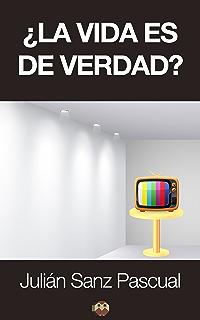 ¿La vida es de verdad? (Spanish Edition)