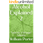 Alcohol Explained 2: Tools for a Stronger Sobriety