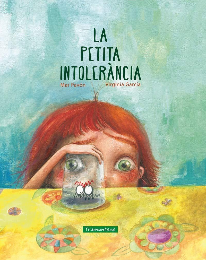 La Petita Intolerancia (CATALAN): Amazon.es: Mar Pavón, Mar Pavón: Libros