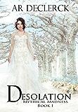 Desolation (Mythical Madness Book 1)