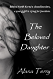 The Beloved Daughter (English Edition)