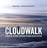 Cloudwalk - A musical journey through the Master Key System