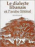 Le Dialecte libanais et l'arabe littéral, deuxième partie