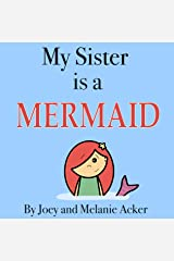 My Sister is a Mermaid (The Wonder Who Crew) Kindle Edition