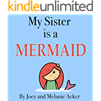My Sister is a Mermaid (The Wonder Who Crew Book 7)
