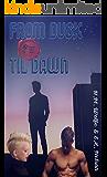 From Dusk til Dawn: Dragons' House Book 4