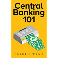 Central Banking 101 (English Edition)