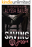 Saving Jessie (Safe and Secure Book 2)