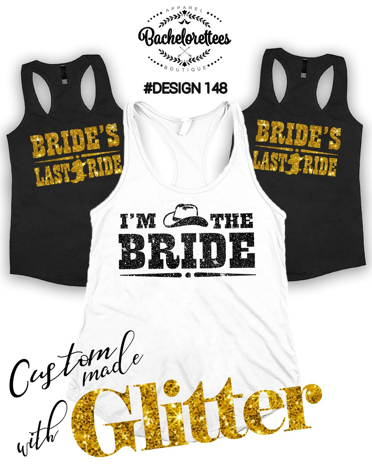 Bride's Last Ride Tank Tops - Bachelorette Party Shirts - Wedding Tanks - Bachelorette Party Tee Shirt - Gold Bridesmaid Shirts