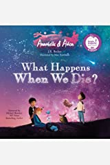 Annabelle & Aiden: What Happens When We Die? Kindle Edition