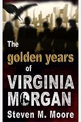 The Golden Years of Virginia Morgan