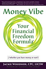 Money Vibe: Your Financial Freedom Formula Paperback