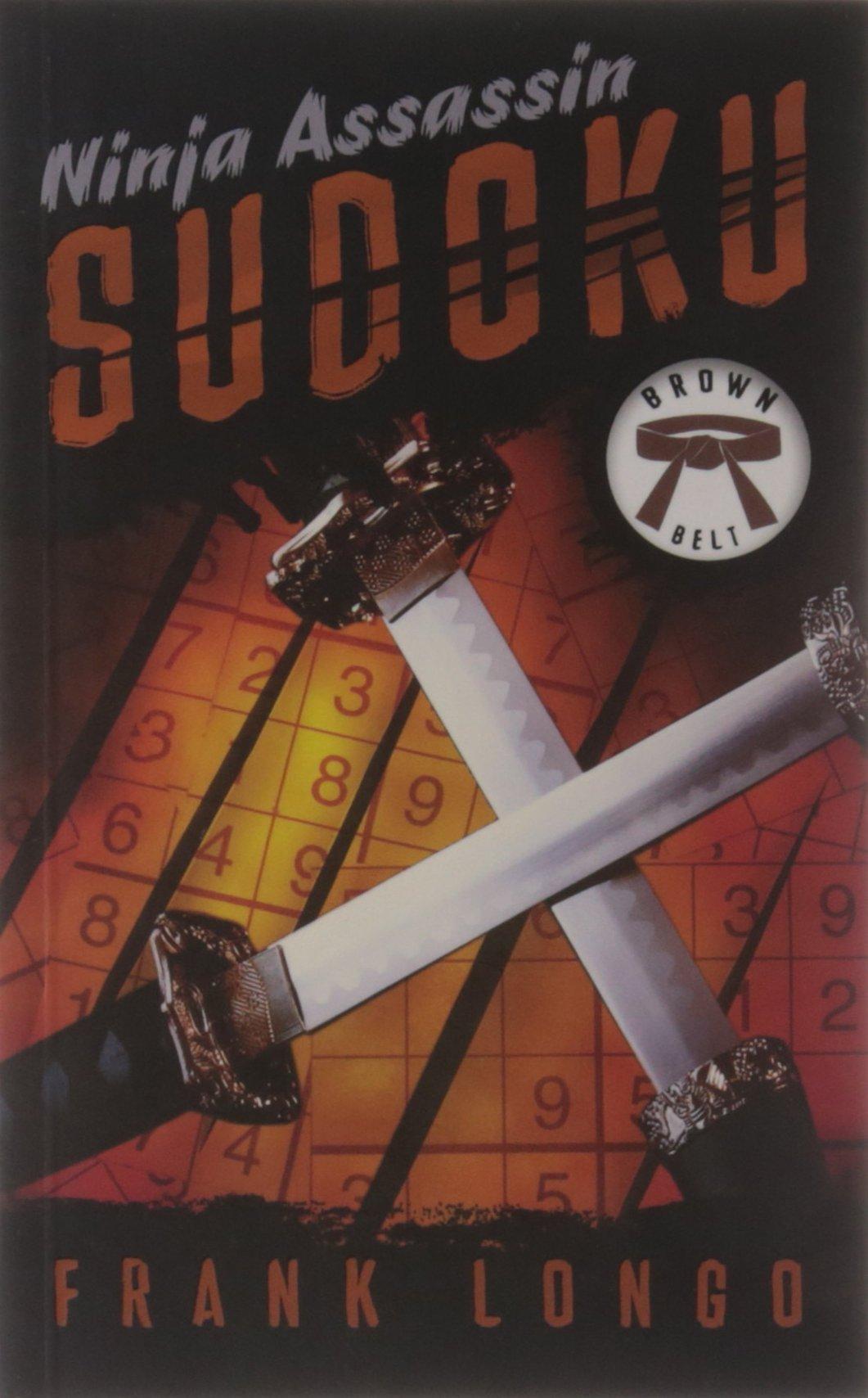 Ninja Assassin Sudoku: Brown Belt: Amazon.es: Frank Longo ...