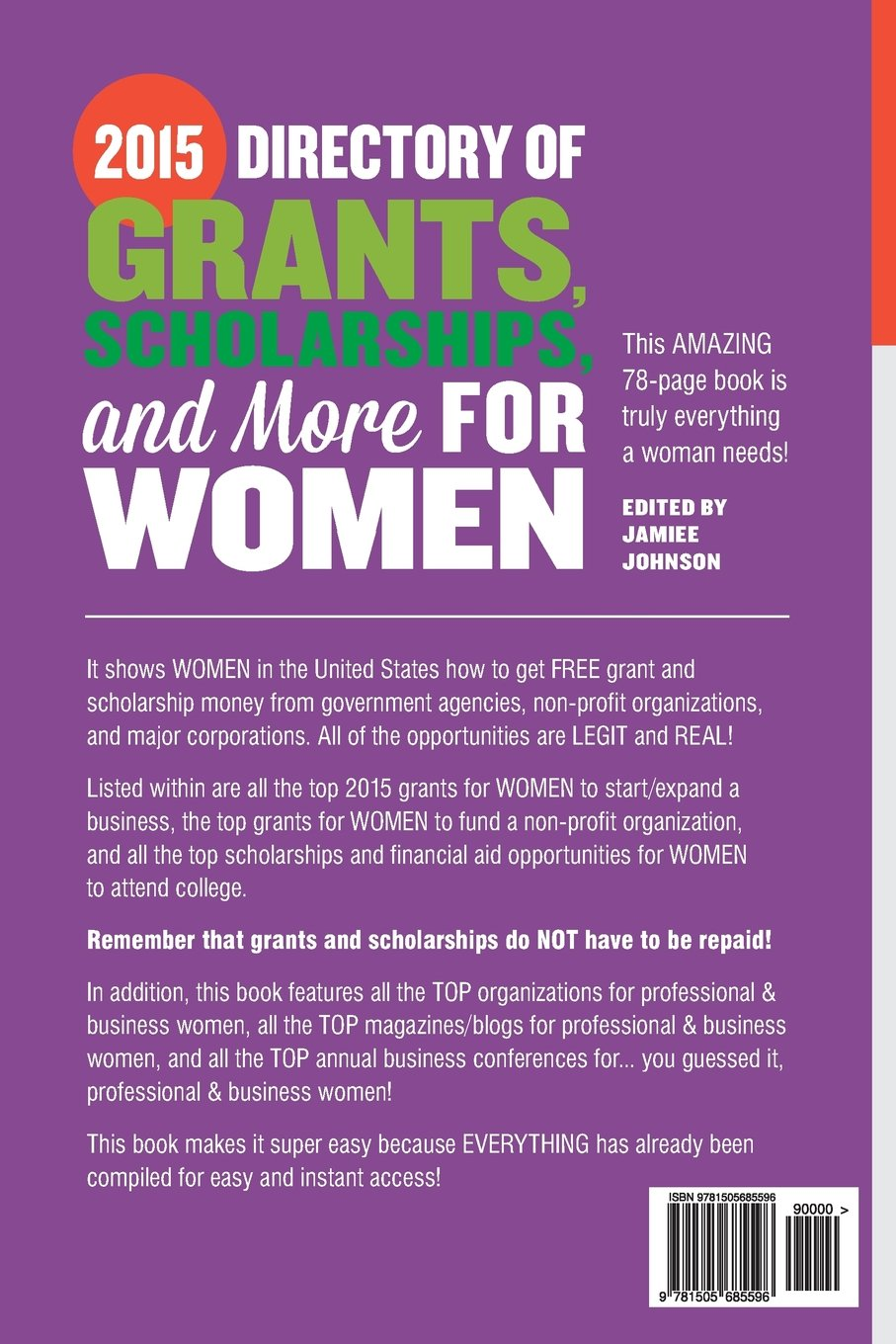 2015 directory of grants scholarships and more for women jamiee 2015 directory of grants scholarships and more for women jamiee johnson 9781505685596 amazon com books