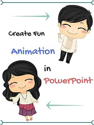 amazon com create fun animation in powerpoint jonnalyn camba