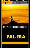 Fal-Era