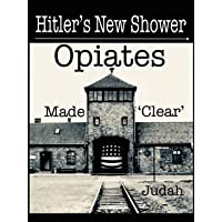 Hitler's New Shower: Opiates Made 'Clear'