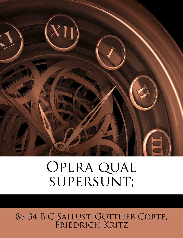Read Online Opera quae supersunt; (Latin Edition) pdf epub