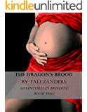 The Dragon's Brood (Adventures in Breeding Book 2)