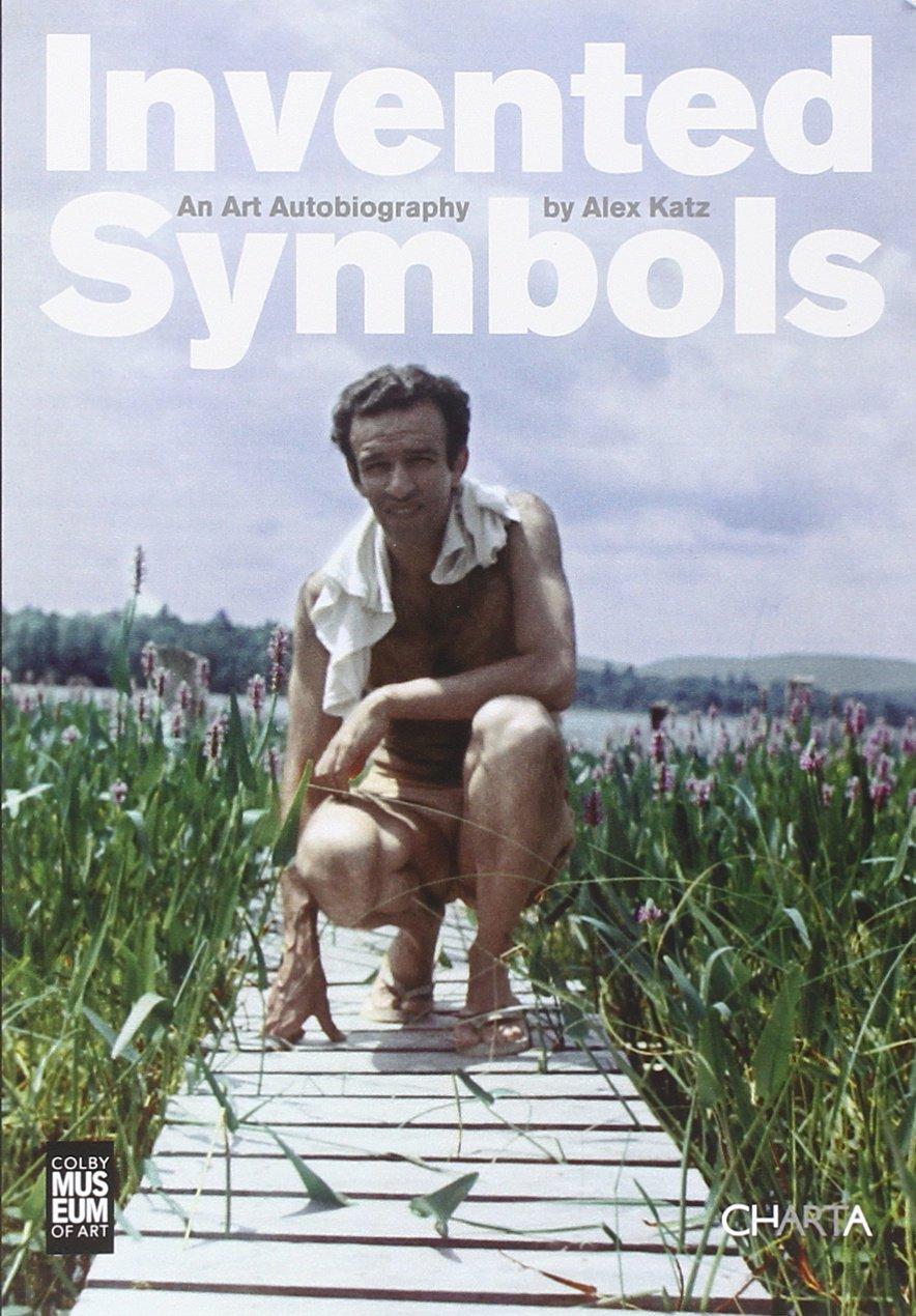 Invented Symbols: An Art Autobiography
