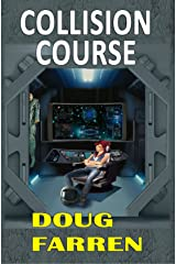Collision Course Kindle Edition