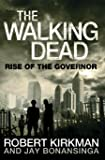 The Rise of the Governor: The Walking Dead 1