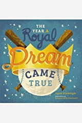 The Year A Royal Dream Came True Kindle Edition