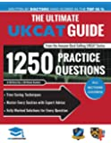 The Ultimate UKCAT Guide: 1250 Practice Questions: Fully Worked Solutions, Time Saving Techniques., Score Boosting Strategies, Includes new Decision Making Section, 2018 Edition UniAdmissions