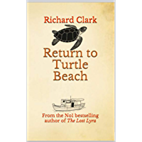 Return to Turtle Beach: Escape to Greece with this holiday romance (English Edition)