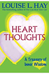 Heart Thoughts: A Treasury of Inner Wisdom Kindle Edition
