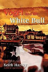 Vogel and the White Bull Paperback